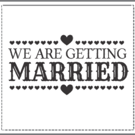 we are getting married stamp