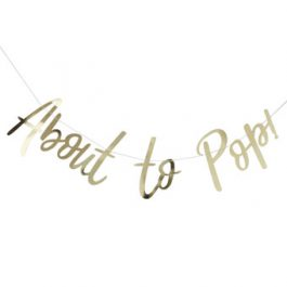 Gold-metallic-about-to-pop-baby-shower-bunting